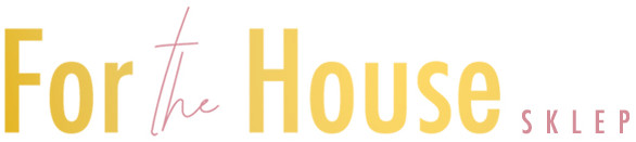 Sklep ForTheHouse Piękne meble i dodatki